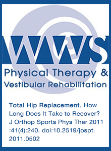 Total Hip Replacement and Total Joint Rehab